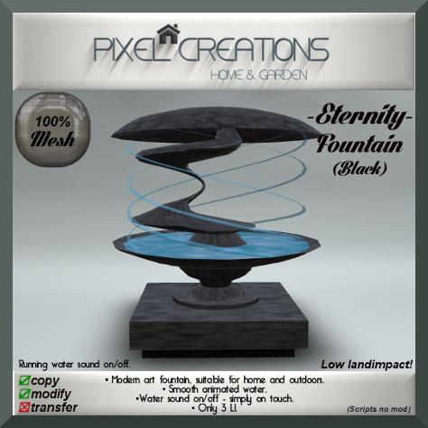 PC PIXEL CREATIONS - ETERNITY FOUNTAIN BLACK